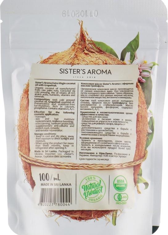Кокосовое масло для волос и тела с эфирным маслом грейпфрута Sister's Aroma With Grapefruit 100ml 1 - Фото 2